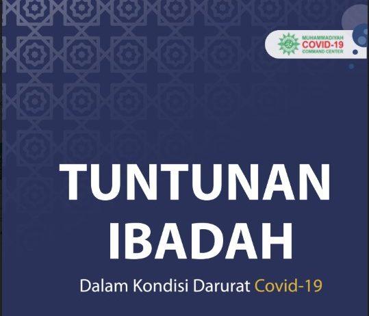 Tuntunan Ibadah Dalam Kondisi Darurat Covid-19 (Edisi Lengkap)