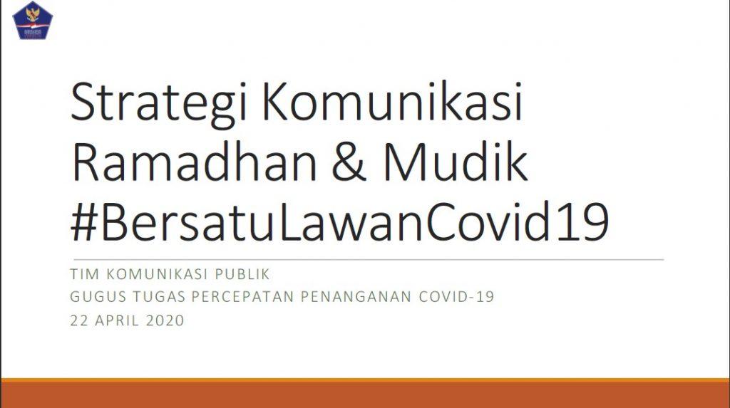 Strategi Komunikasi Ramadhan dan Mudik #BersatuLawanCovid19