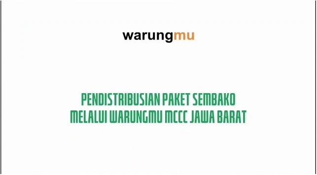 (VIDEO) Pendistribusian Paket Sembako melalui Warungmu MCCC Jawa Barat