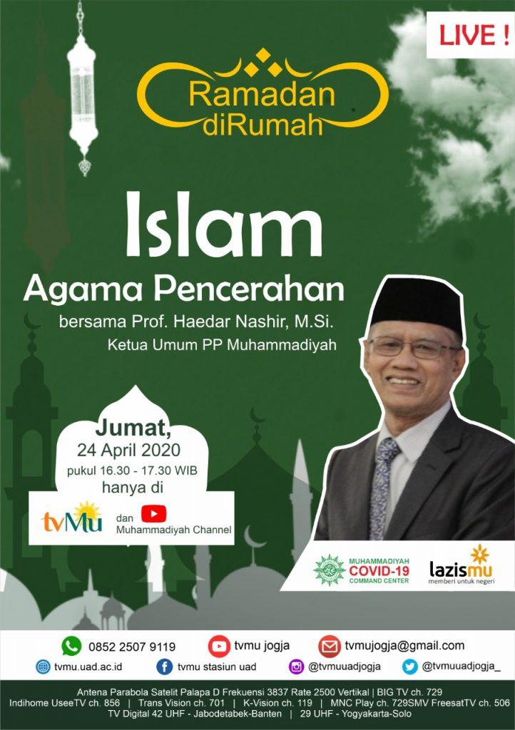 (VIDEO) #RamadanDiRumah – Islam Agama Pencerahan | Prof. Dr. Haedar Nashir, M.Si