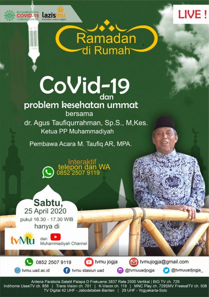 (VIDEO) #RamadanDiRumah – Covid-19 dan Problem Kesehatan Ummat | dr. Agus Taufiqurrahman, Sp.S., M,Kes