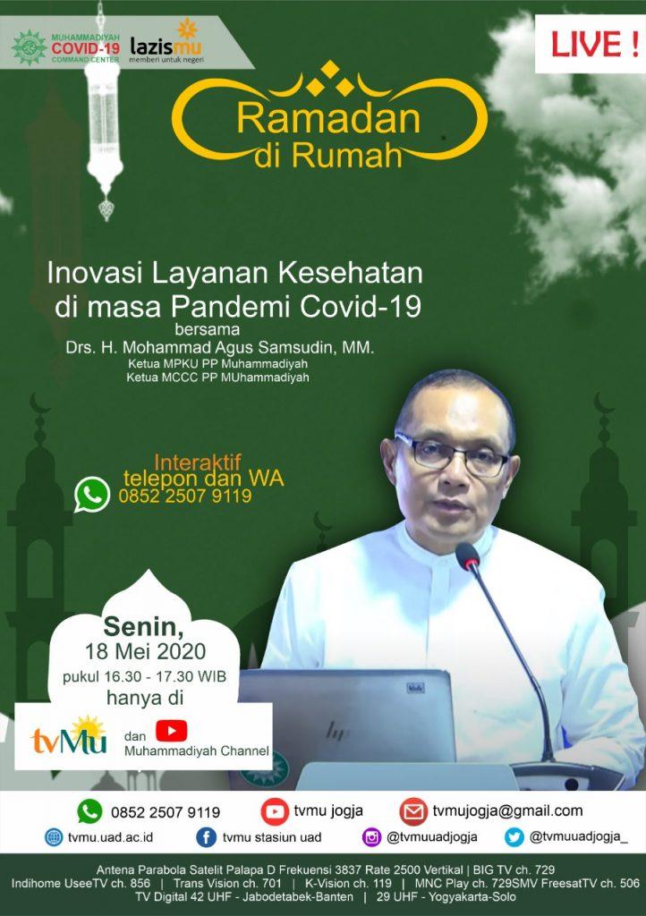 (VIDEO) #RamadandiRumah | Inovasi Layanan Kesehatan di Masa Pandemi Covid-19 | Mohammad Agus Samsudin