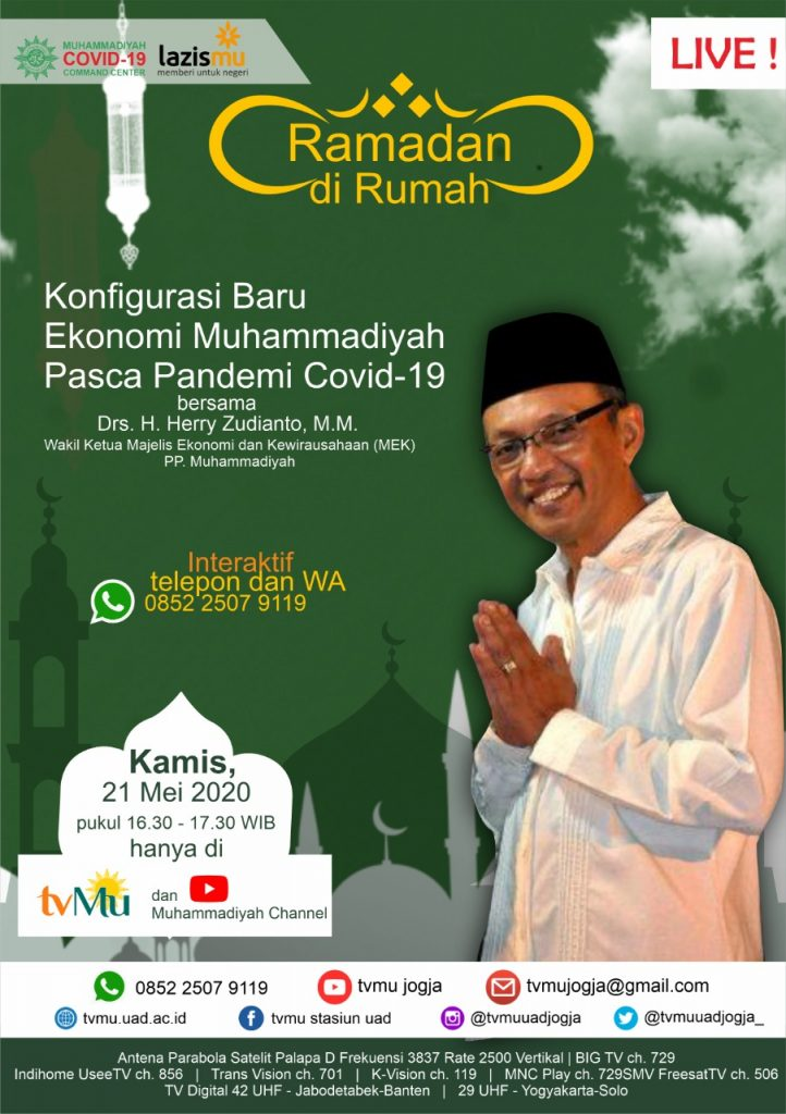 (VIDEO) #RamadandiRumah | Konfigurasi Baru Ekonomi Muhammadiyah Pasca Pandemi Covid-19 | Herry Zudianto