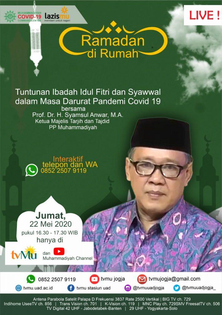 (VIDEO) #RamadandiRumah | Tuntunan Ibadah Idul Fitri dan Syawal dalam Masa Darurat Pandemi Covid-19 | Syamsul Anwar