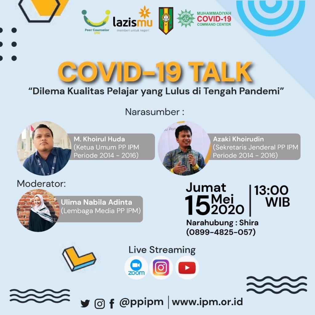 (VIDEO) Covid-19 Talk PP IPM feat LAZISMU & MCCC Part 1 – Dilema Kualitas Pelajar yang Lulus di Tengah Pandemi