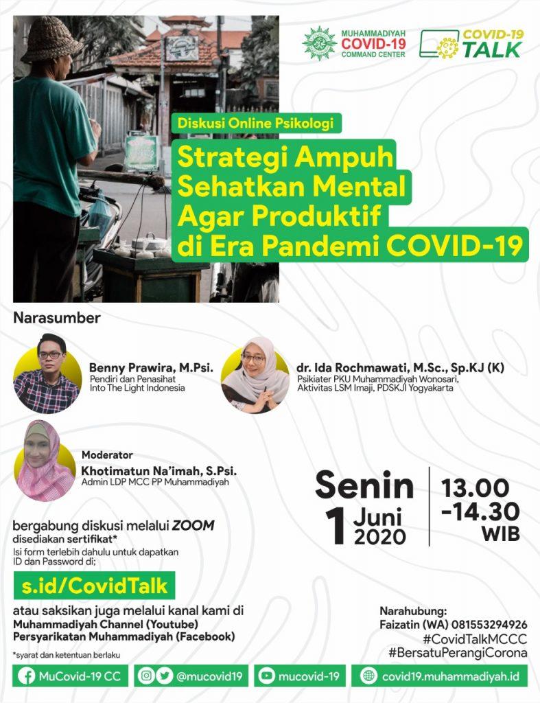 (VIDEO) Covid-19 Talk Part 22 : Strategi Ampuh Sehatkan Mental Agar Produktif di Era Pandemi Covid-19