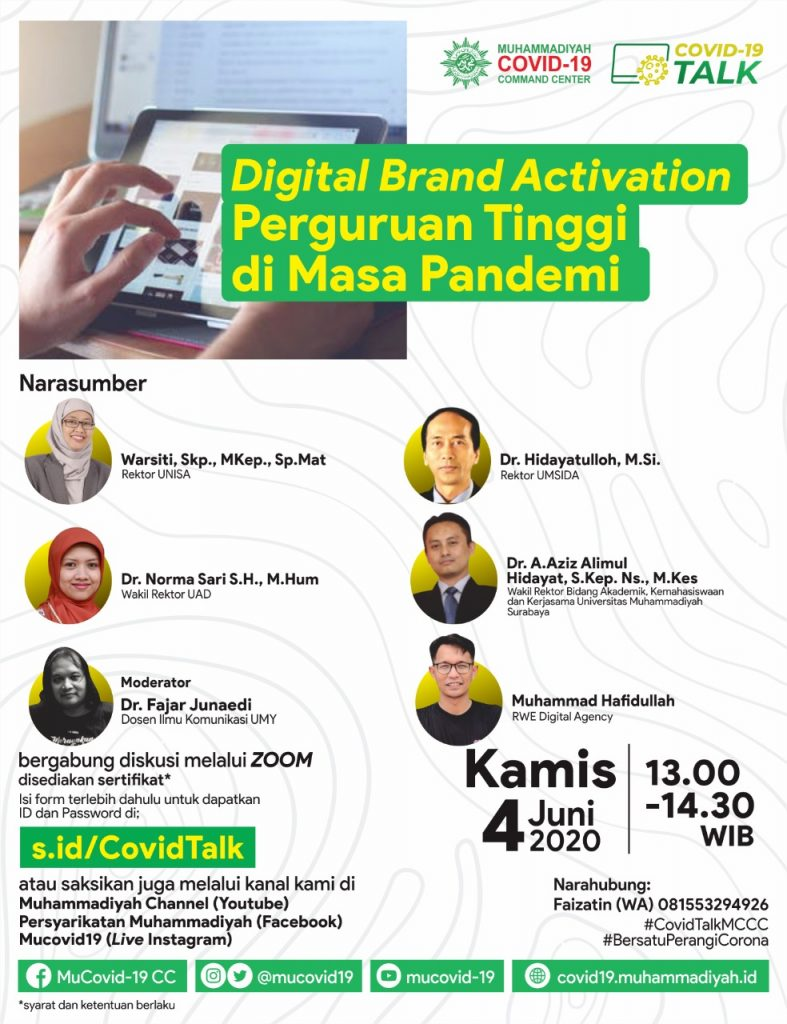 (VIDEO) Covid-19 Talk Part 25 : Digital Brand Activation Perguruan Tinggi di Masa Pandemi