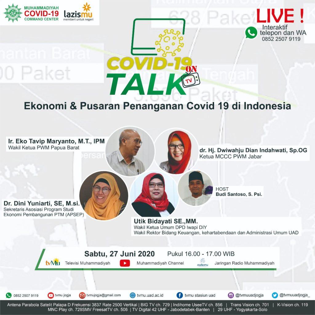 (VIDEO) Covid-19 Talk Part 57 : Ekonomi dan Pusaran Penanganan Covid-19 di Indonesia