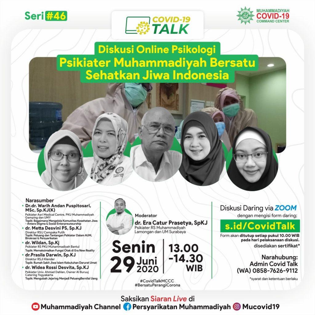 (VIDEO) Covid-19 Talk Part 58 : Psikiater Muhammadiyah Bersatu Sehatkan Jiwa Indonesia