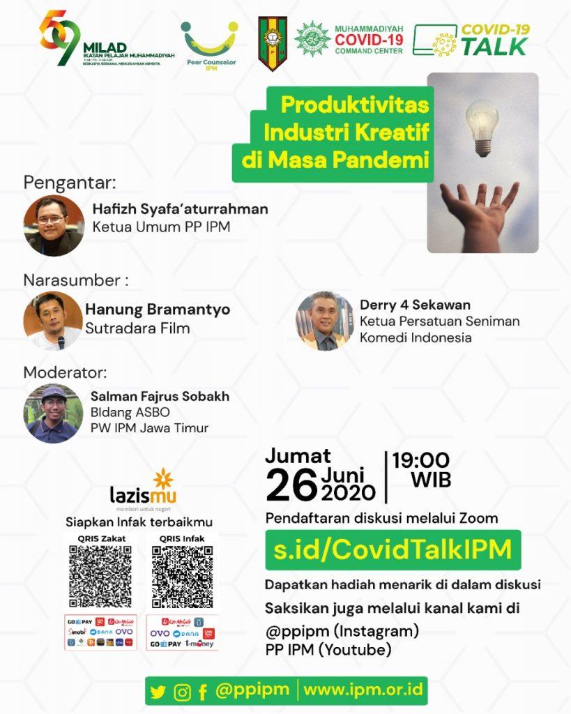 (VIDEO) Covid-19 Talk PP IPM feat LAZISMU & MCCC Part 7 – Produktivitas Industri Kreatif di Masa Pandemi