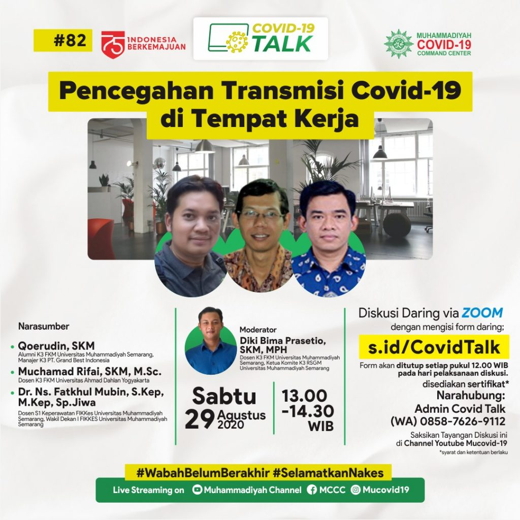 (VIDEO) Covid-19 Talk Part 127 : Pencegahan Transmisi Covid-19 di Tempat Kerja