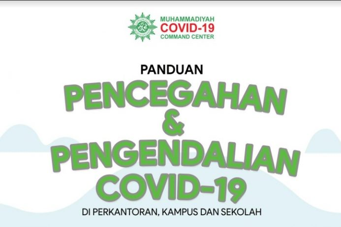 PANDUAN PENCEGAHAN DAN PENGENDALIAN COVID-19 DI PERKANTORAN, KAMPUS DAN SEKOLAH