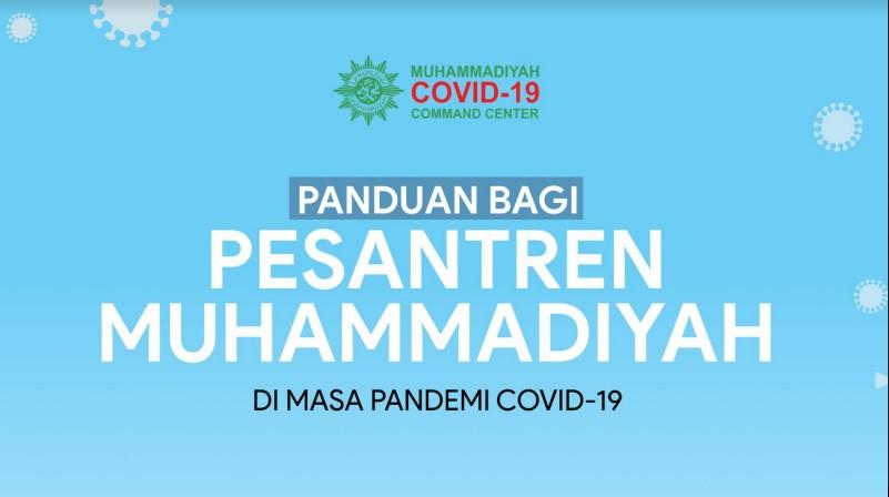 PANDUAN BAGI PESANTREN MUHAMMADIYAH DI MASA PANDEMI COVID-19