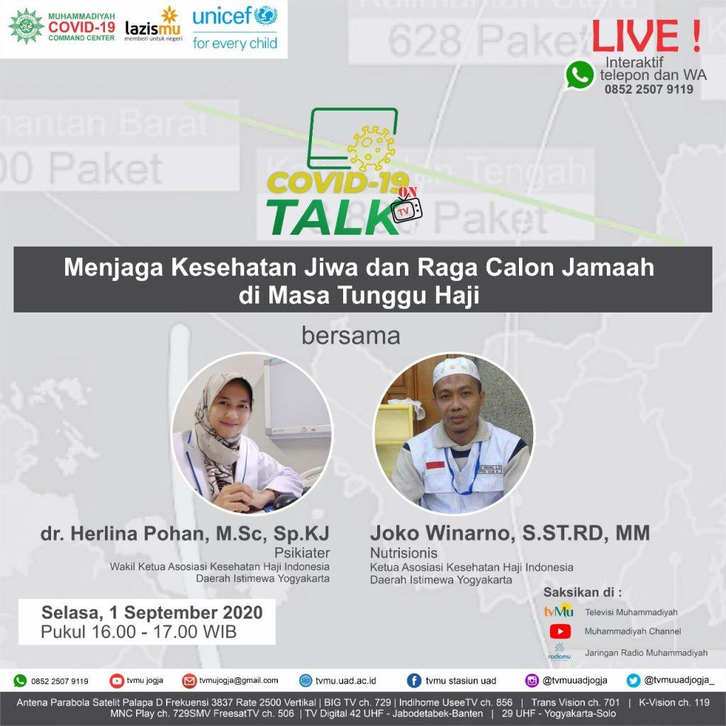 (VIDEO) Covid-19 Talk Part 129 : Menjaga Kesehatan Jiwa dan Raga Calon Jamaah di Masa Tunggu Haji