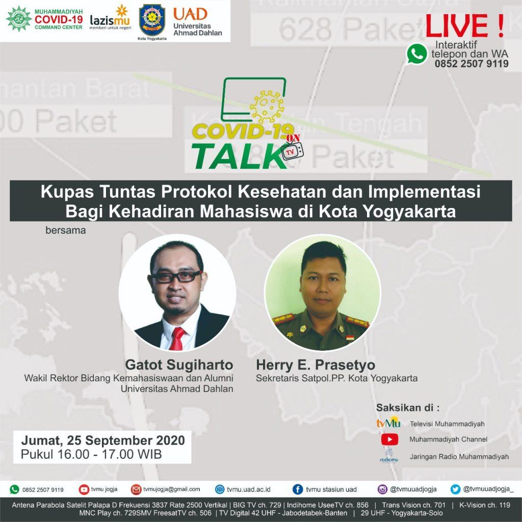 (VIDEO) Covid-19 Talk Part 143 : Kupas Tuntas Protokol Kesehatan dan Implementasi bagi Kehadiran Mahasiswa di Kota Yogyakarta