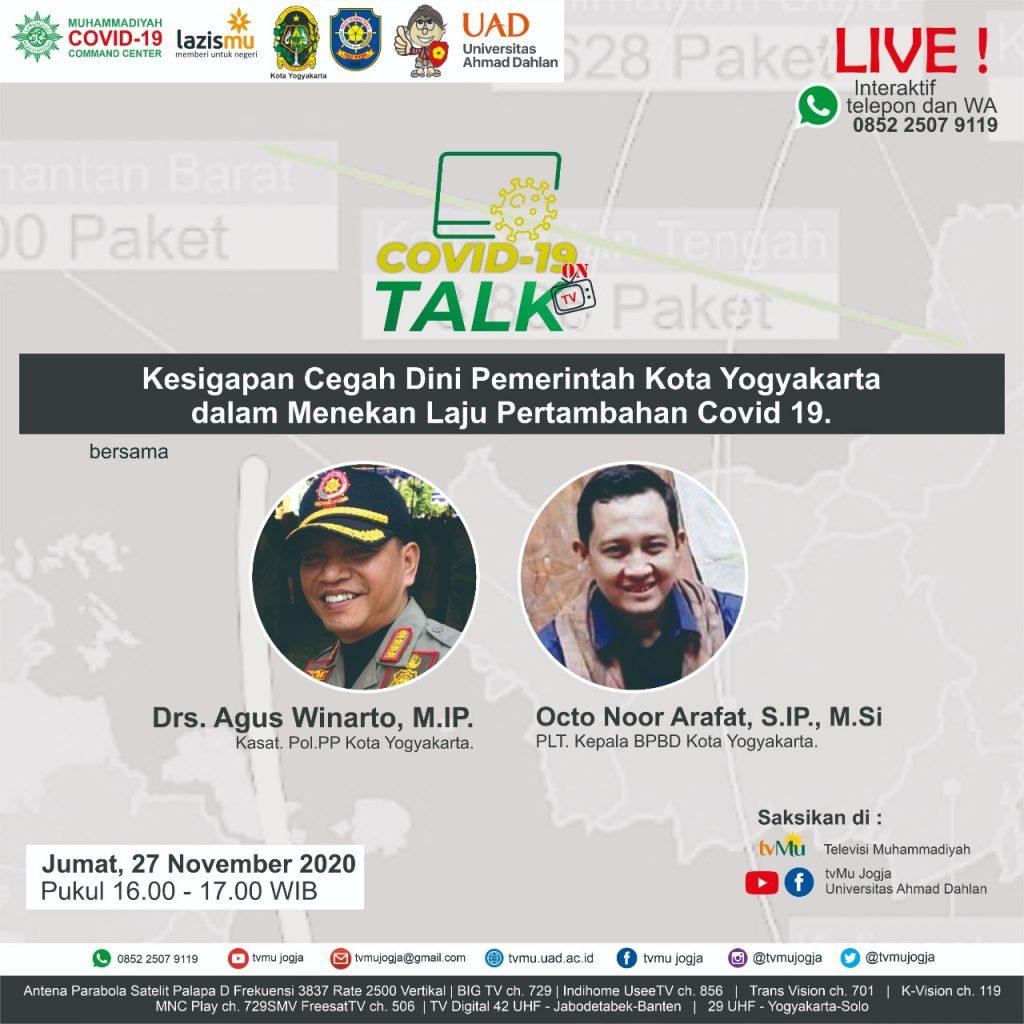 (VIDEO) Covid-19 Talk Part 169 : Kesigapan Cegah Dini Pemerintah Kota Yogyakarta dalam Menekan Laju Pertambahan Covid-19