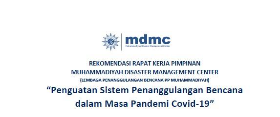 Rekomendasi MDMC tentang Penguatan Sistem Penanggulangan Bencana dalam Masa Pandemi Covid-19