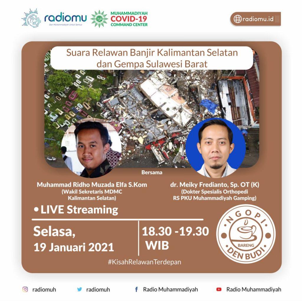 (VIDEO) #NgopiBarengDenBudi Part 74 – Suara Relawan Banjir Kalimantan Selatan dan Gempa Sulawesi Barat
