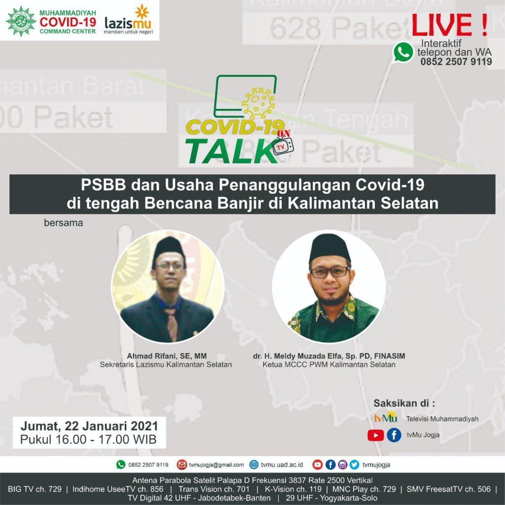 (VIDEO) Covid-19 Talk Part 190 : PSBB dan Usaha Penanggulangan Covid-19 di Tengah Bencana Banjir di Kalimantan Selatan
