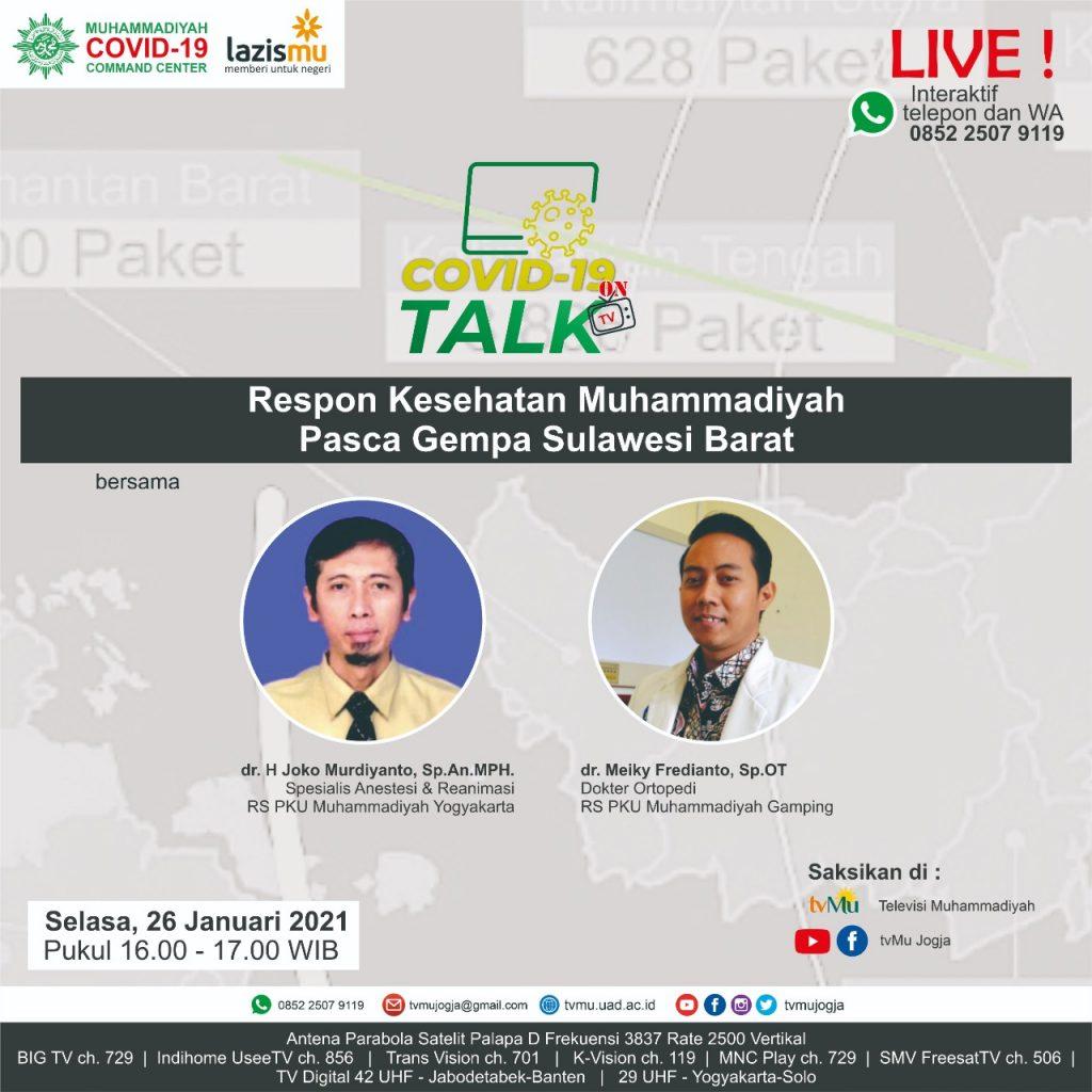 (VIDEO) Covid-19 Talk Part 191 : Respon Kesehatan Muhammadiyah Pasca Gempa Sulawesi Barat