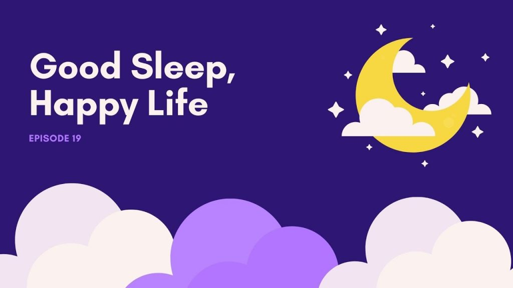 (VIDEO) HUMAN WEBINAR – Good Sleep, Happy Life