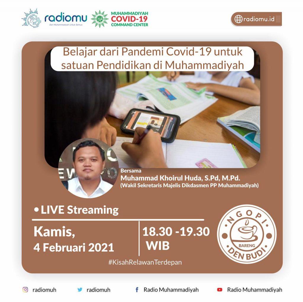 (VIDEO) #NgopiBarengDenBudi Part 79 – Belajar dari Pandemi Covid 19 untuk satuan pendidikan di Muhammadiyah
