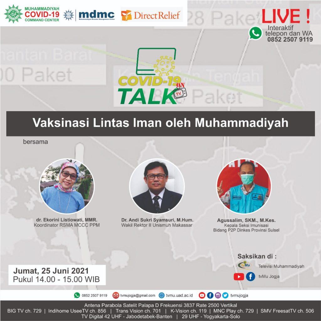 (VIDEO) Covid-19 Talk : Vaksinasi Lintas Iman Oleh Muhammadiyah