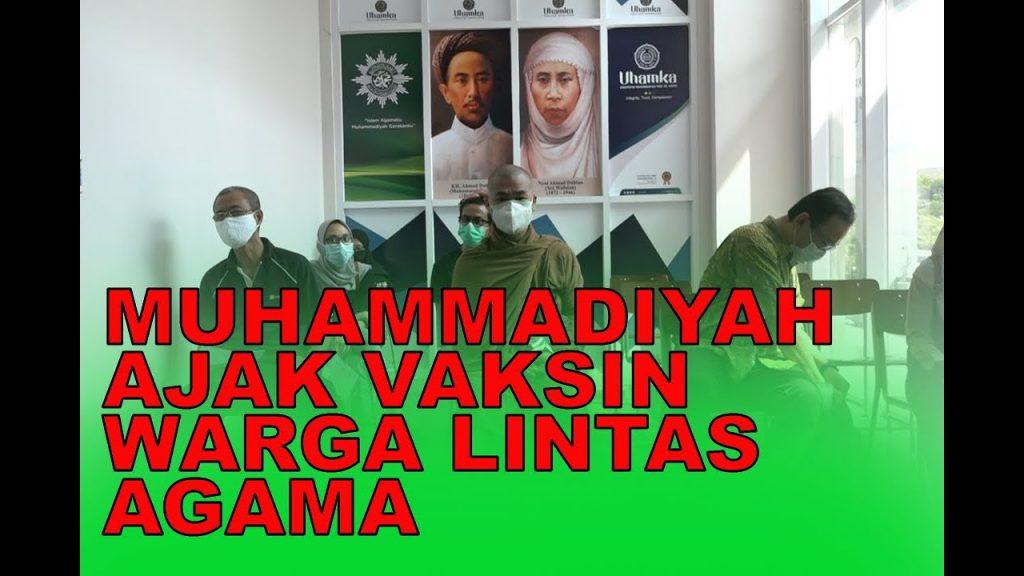 (VIDEO) Muhammadiyah ajak vaksin komunitas lintas agama