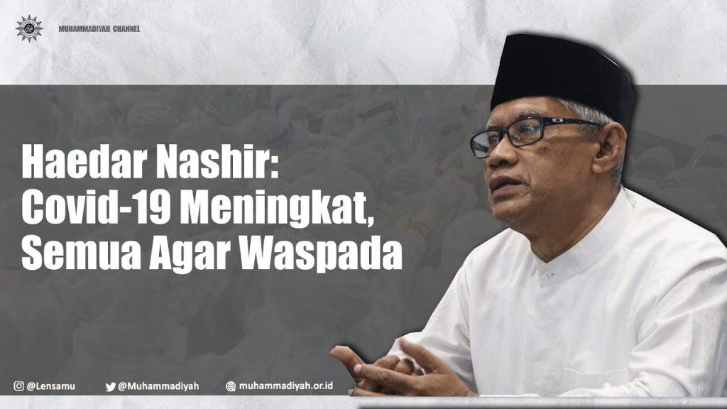 Kasus Covid-19 Melonjak Sangat Tinggi, Muhammadiyah Serukan Pengetatan
