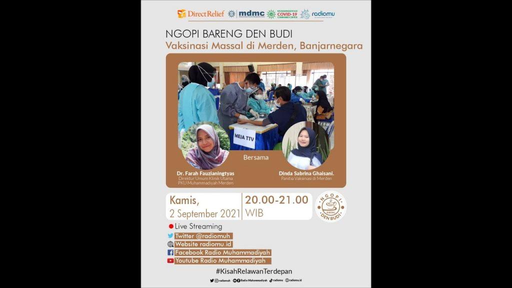 (VIDEO) #NgopiBarengDenBudi – Vaksinasi Massal di Banjarnegara